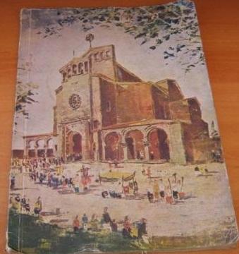 Recuerdo. Bodas de plata de la Iglesia Parroquial de San Julián de Somió 1933-1958. Eran otros tiempos... católicos.