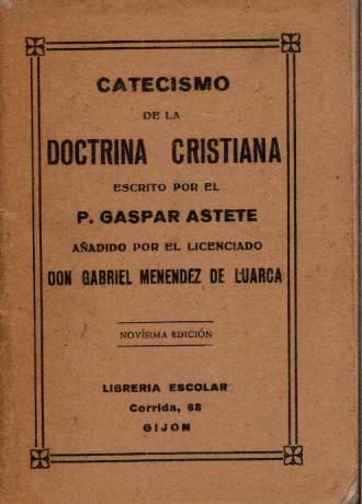 Edición gijonesa del Catecismo del Padre Astete