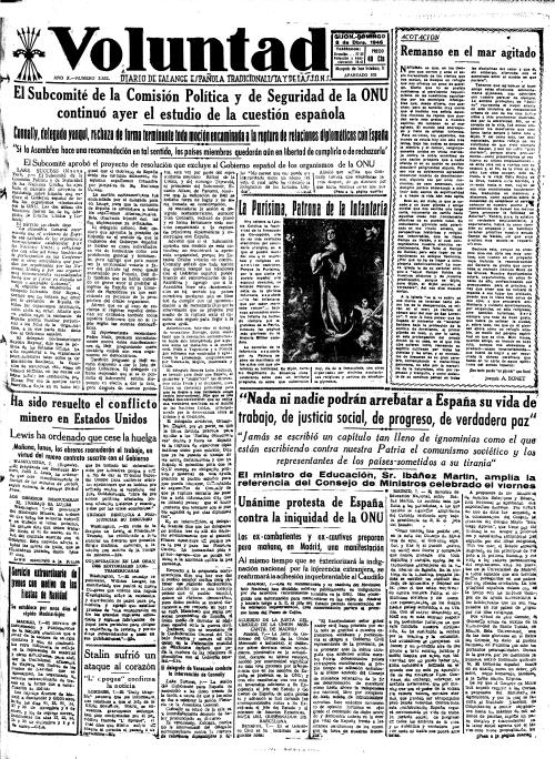Primera plana de VOLUNTAD del 8 de diciembre de 1946. La fiesta de la Inmaculada cayó en domingo aquel año. También eran tiempos revueltos: pulsar sobre la imagen para ampliarla y poder leer las noticias